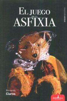 Caja de libros electrónicos: EL JUEGO DE LA ASFIXIA 9788417042042