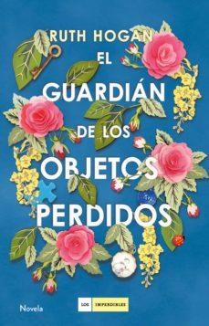 Descargas de ebooks en formato epub EL GUARDIAN DE LOS OBJETOS PERDIDOS 9788417128142