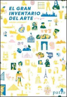 Leer el libro en línea sin descargar EL GRAN INVENTARIO DEL ARTE 9788417886042 in Spanish ePub MOBI FB2 de LOUISE LOCKHART