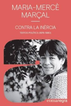 Descargar amazon ebooks a kobo CONTRA LA INERCIA: TEXTOS POLITICS (1979-1980) de MARIA-MERCE MARÇAL in Spanish