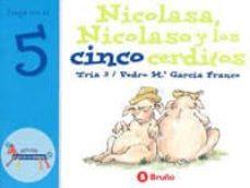 el zoo de los numeros: nicolasa, nicolaso y los cinco cerditos (v ol. 4)-9788421636442