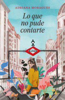 Descargar libro en kindle iphone LO QUE NO PUDE CONTARTE (Spanish Edition) de ADRIANA MORAGUES