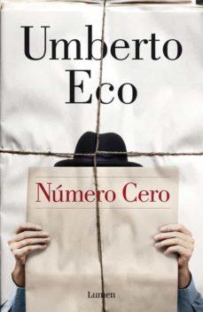 Leer libro en línea gratis descargar pdf NUMERO CERO de UMBERTO ECO in Spanish