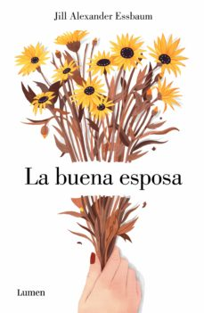 la buena esposa (ebook)-jill alexander essbaum-9788426403742