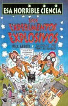 Encuentroelemadrid.es Esos Experimentos Explosivos (Esa Horrible Ciencia) Image