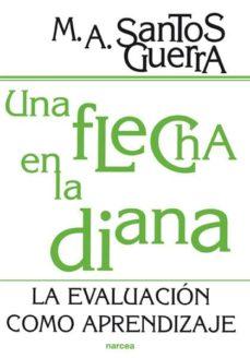 Padella.mx Una Flecha En La Diana: La Evaluacion Como Aprendizaje Image