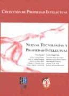 NUEVAS TECNOLOGIAS Y PROPIEDAD INTELECTUAL - VV.AA. |