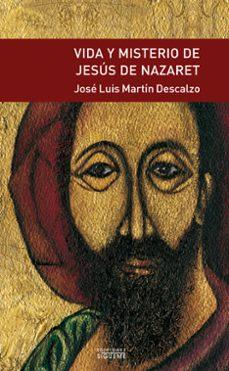 Descargar VIDA Y MISTERIO DE JESUS DE NAZARET gratis pdf - leer online