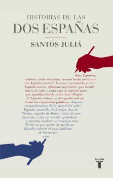 historias de las dos españas-santos julia-9788430617142