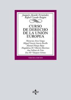 Descargar CURSO DE DERECHO DE LA UNION EUROPEA gratis pdf - leer online