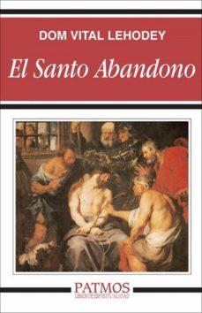el santo abandono (ebook)-vital lehodey-9788432141942