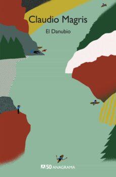 Descargas gratuitas de libros e pub EL DANUBIO PDB RTF de CLAUDIO MAGRIS