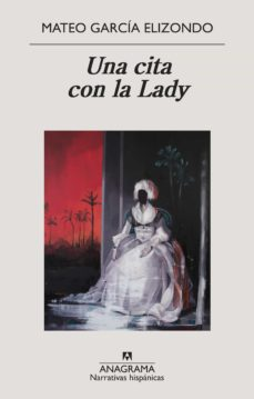 Ebook txt descargar gratis UNA CITA CON LA LADY 9788433998842 (Literatura española)