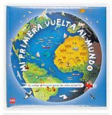 Upgrade6a.es Mi Primera Vuelta Al Mundo (Un Atlas Diferente Para Los Mas Peque ÑOs) Image