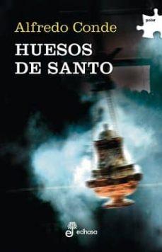 Descarga un libro para encender el fuego. HUESOS DE SANTO