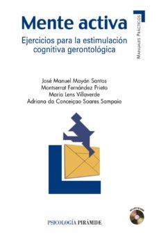 Amazon descargar libros para kindle MENTE ACTIVA: EJERCICIOS PARA LA ESTIMULACION COGNITIVA GERONTOLO GICA
