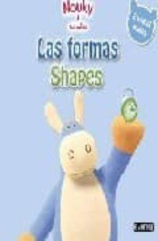 Mrnice.mx Las Formas = Shapes (Nouky Y Sus Amigos) (Ed. Bilingüe Español-in Gles) Image