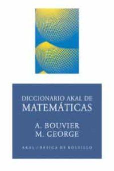 diccionario akal de matematicas-alain bouvier-michel george-9788446012542