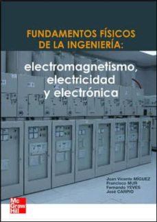 Bressoamisuradi.it Fundamentos Fisicos De Ingenieria Electricidad Y Electronica Image