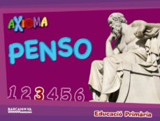 Valentifaineros20015.es Axiomapenso 3º Educacio Primaria Quadern De L Alumne Catala Ed 2017 Catalunya / Illes Balears Image
