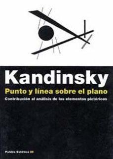 punto y linea sobre el plano: contribucion al analisis de los ele mentos pictoricos-vasili kandinsky-9788449303142