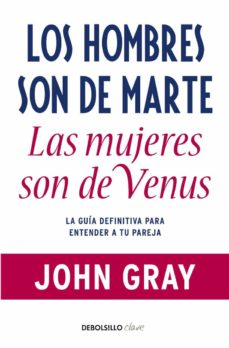 los hombres son de marte, las mujeres son de venus (ebook)-john gray-9788466338042