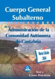 Inmaswan.es Cuerpo General Subalterno De La Comunidad Autonoma De Cantabria: Test Y Casos Practicos Image