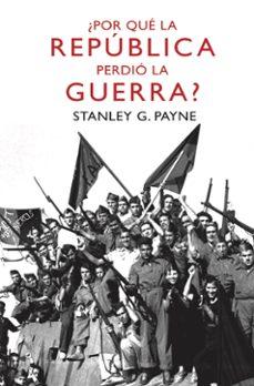 Carreracentenariometro.es ¿Por Que La Republica Perdio La Guerra? Image
