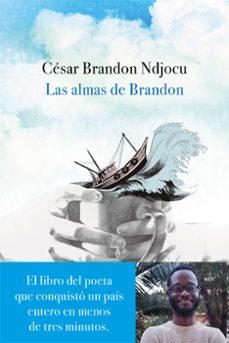 Descarga gratuita de libros de bittorrent. LAS ALMAS DE BRANDON 9788467052442 de CESAR BRANDON  in Spanish