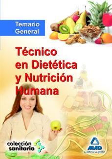 tecnico en dietetica y nutricion humana. temario general-9788467674842