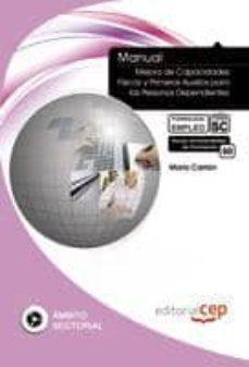Colorroad.es Manual Mejora De Capacidades Fisicas Y Primeros Auxilios Para Las Personas Dependientes: Formacion Para El Empleo Image