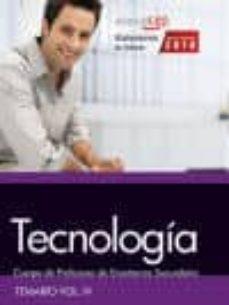 cuerpo de profesores de enseñanza secundaria. tecnología. temario. vol. iv.-9788468168142