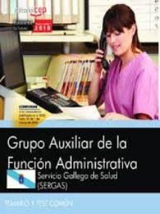 Carreracentenariometro.es Pack Libros Oposiciones Sergas. Servicio Gallego De Salud Auxiliar De La Función Administrativa Image