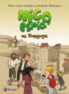 nico, espia, en pompeya-pilar lozano carbayo-9788469603642