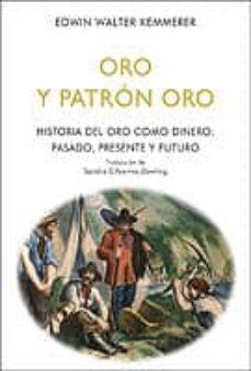 Ebooks gratis descargar palm ORO Y PATRÓN ORO 9788472097742 (Spanish Edition)