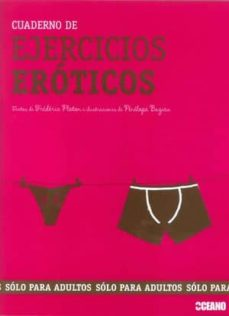 cuaderno de ejercicios eroticos: solo para adultos-frederic ploton-penelope bagieu-9788475567242
