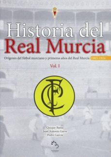 Titantitan.mx Historia Del Real Murcia, Vol.i: Origenes Del Futbol Murciano Y P Rimeros Años Real Murcia, 1903-1924 Image