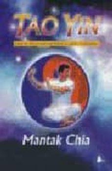 Valentifaineros20015.es Tao Yin: Ejercicios Para El Rejuvenecimiento, La Salud Y La Longe Vidad Image