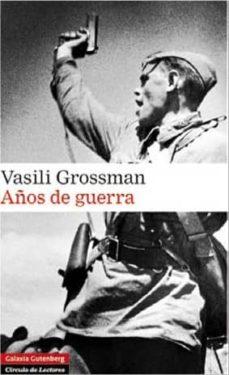 años de guerra-vasili grossman-9788481098242