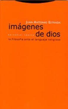 Descargar IMAGENES DE DIOS: LA FILOSOFIA ANTE EL LENGUAJE RELIGIOSO gratis pdf - leer online