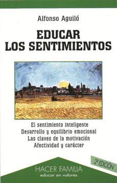 Iguanabus.es Educar Los Sentimientos (2ª Ed.) Image