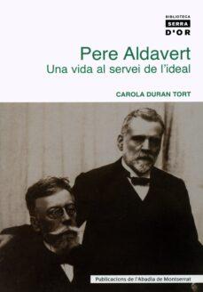 Valentifaineros20015.es Pere Aldavert: Una Vida Al Servei De L Ideal Image