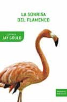 la sonrisa del flamenco-stephen jay gould-9788484325642