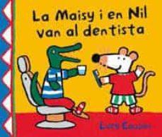 Upgrade6a.es La Maisy I En Nil Van Al Dentista (Maisy I Els Amics) Image