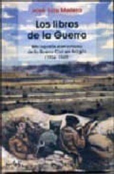 Cdaea.es Los Libros De La Guerra. Bibliografía Comentada De La Guerra Civil En Aragon (1936-1949) Image