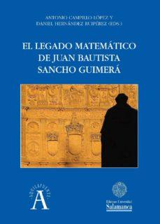 el legado matemático de juan bautista sancho guimerá (ebook)-9788490124642