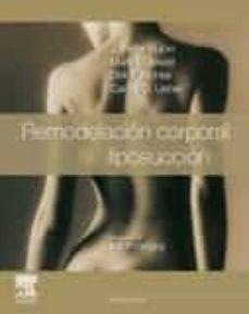 Descargas gratuitas de libros electrónicos para teléfonos móviles REMODELACIÓN CORPORAL Y LIPOSUCCIÓN (Literatura española)