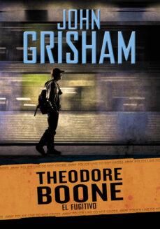 theodore boone 5: el fugitivo-john grisham-9788490434642