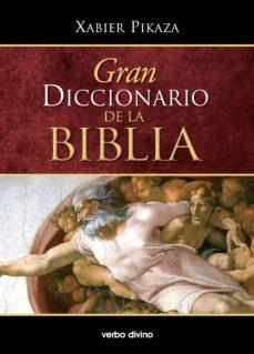 gran diccionario de la biblia (ebook)-xabier pikaza-9788490731642