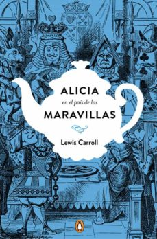 Descargar libros electrónicos de libros de google ALICIA EN EL PAIS DE LAS MARAVILLAS (EDICION CONMEMORATIVA) 9788491050742  de LEWIS CARROLL (Spanish Edition)